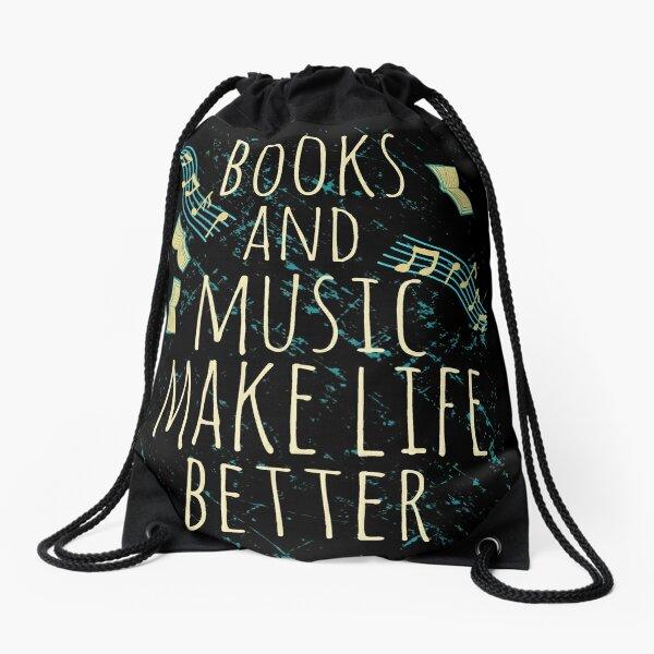books and music make life better #1 Drawstring Bag