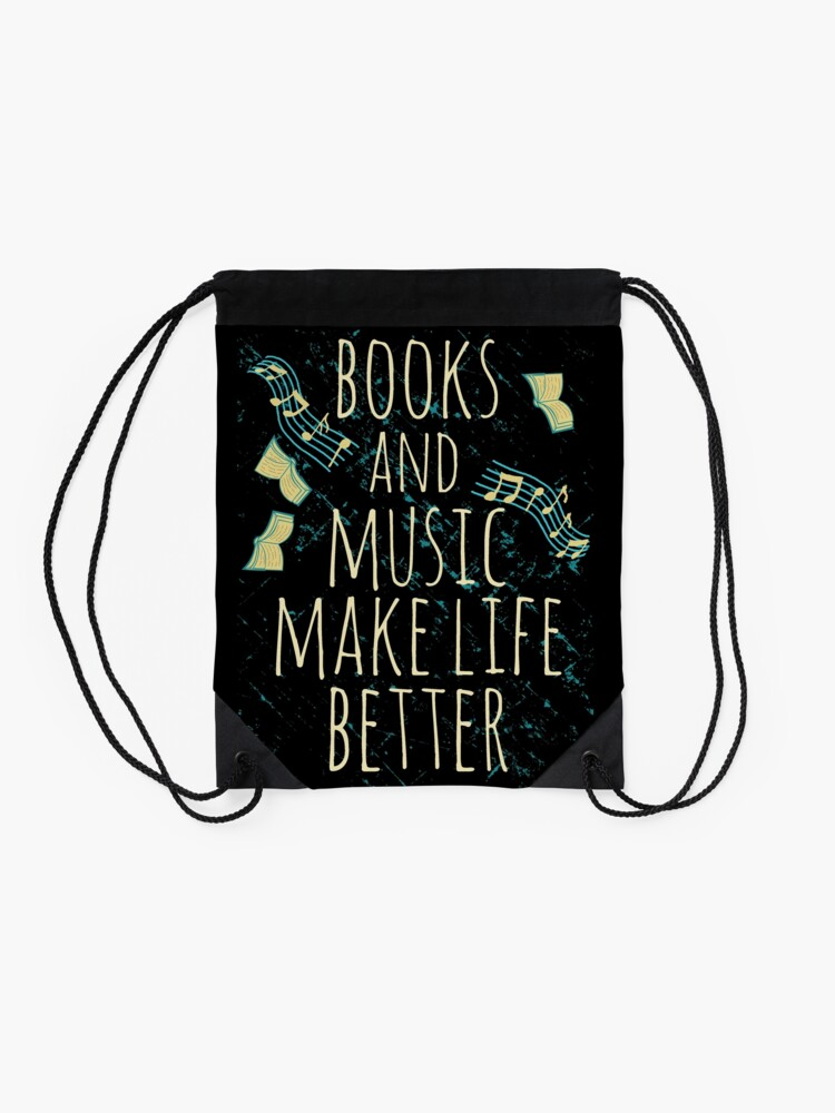 Alternate view of books and music make life better #1 Drawstring Bag
