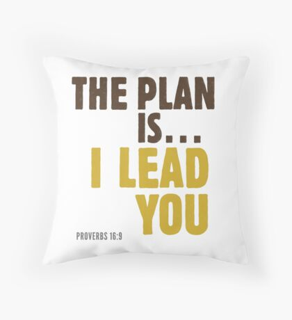 The plan is… I lead you - Proverbs 16:9 Floor Pillow