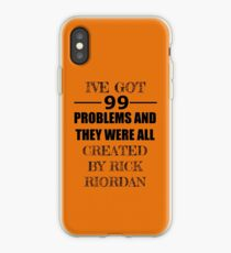 99 Problems, All Created by Rick Riordan iPhone Case