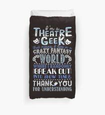 Theatre Geek Duvet Cover