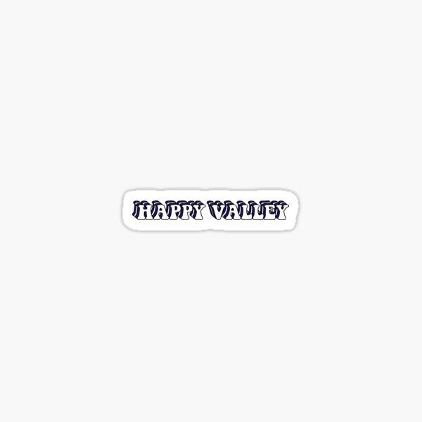 Happy Valley Groovy Sticker