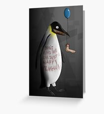 HapPY pEngUin! Greeting Card