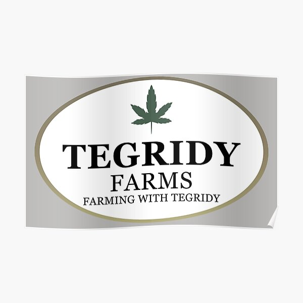 Tegridy Farms - Farming with Tegridy Poster