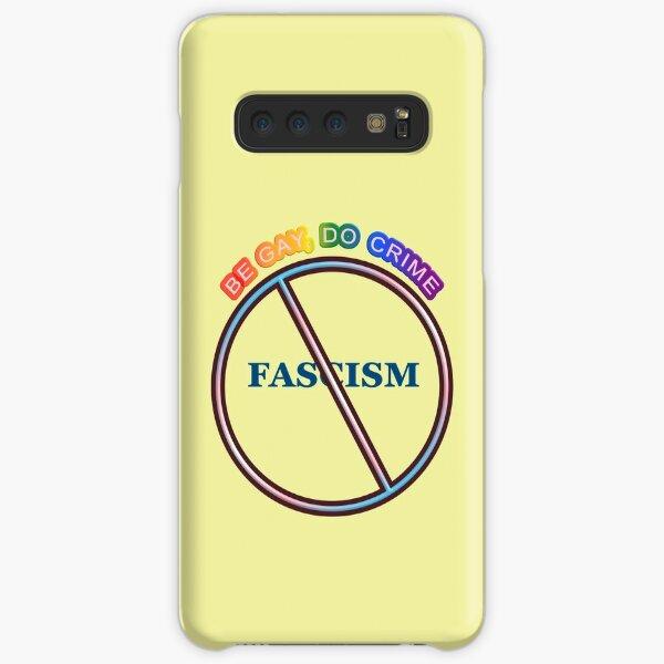 Be Gay, Do Crime Samsung Galaxy Snap Case