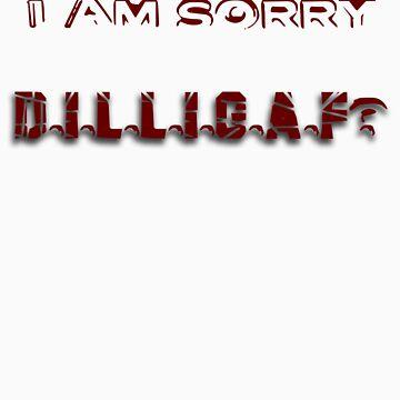 DILLIGAF by Borg2000
