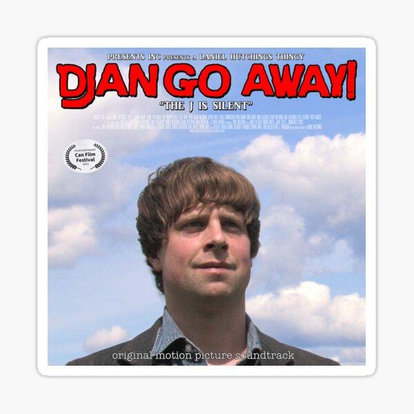 Django Away! - Soundtrack Sticker Sticker