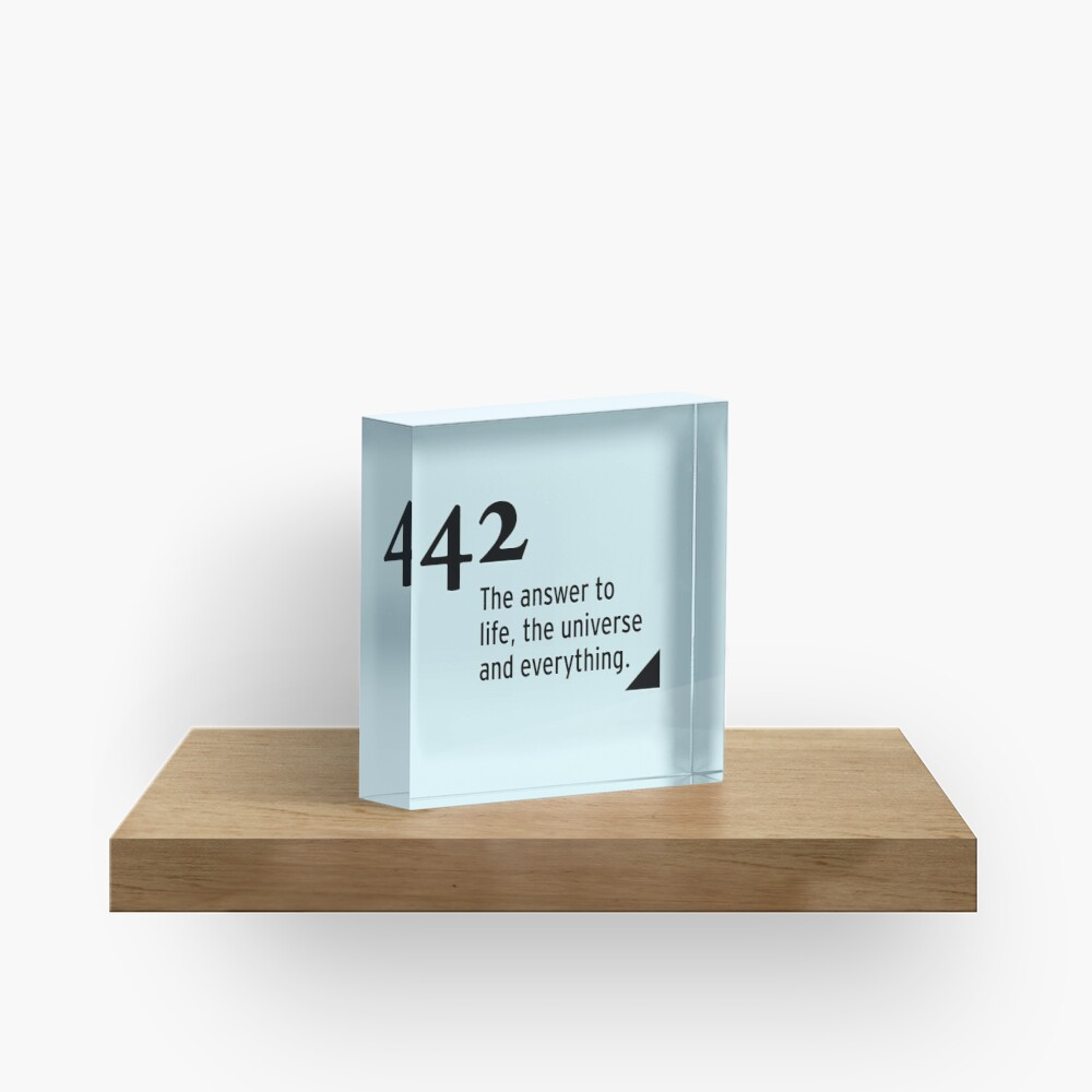 42 - the answer to life, the universe and everything Acrylic Block