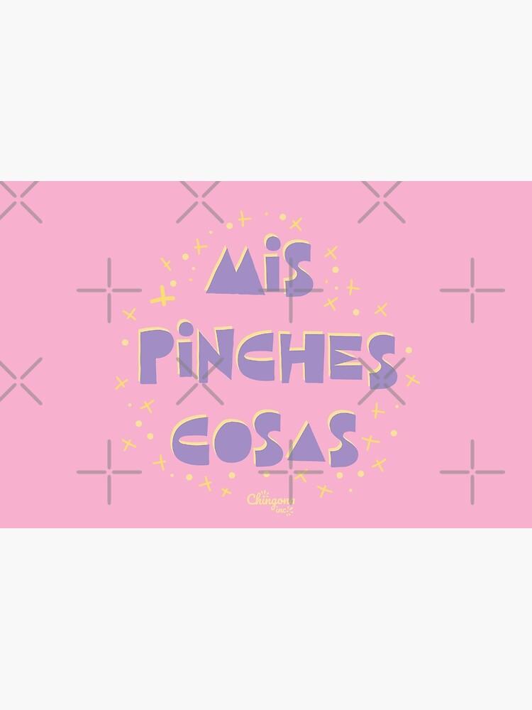 Mis Pinche Cosas by vosio