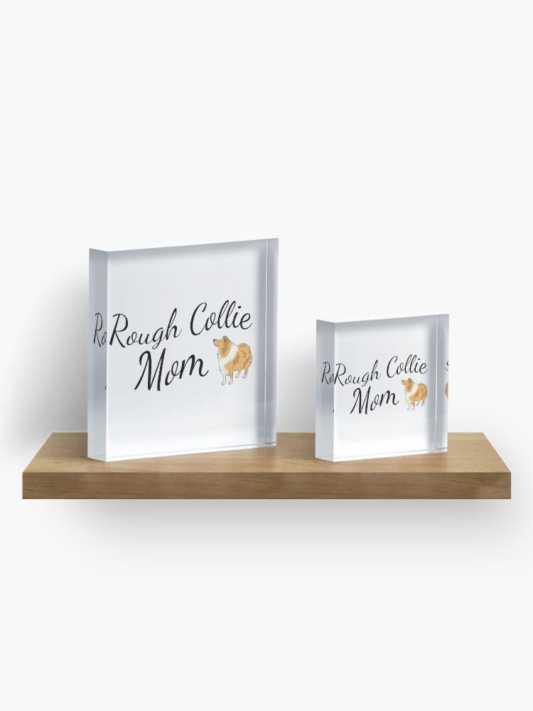 Alternate view of Rough Collie Mom Acrylic Block