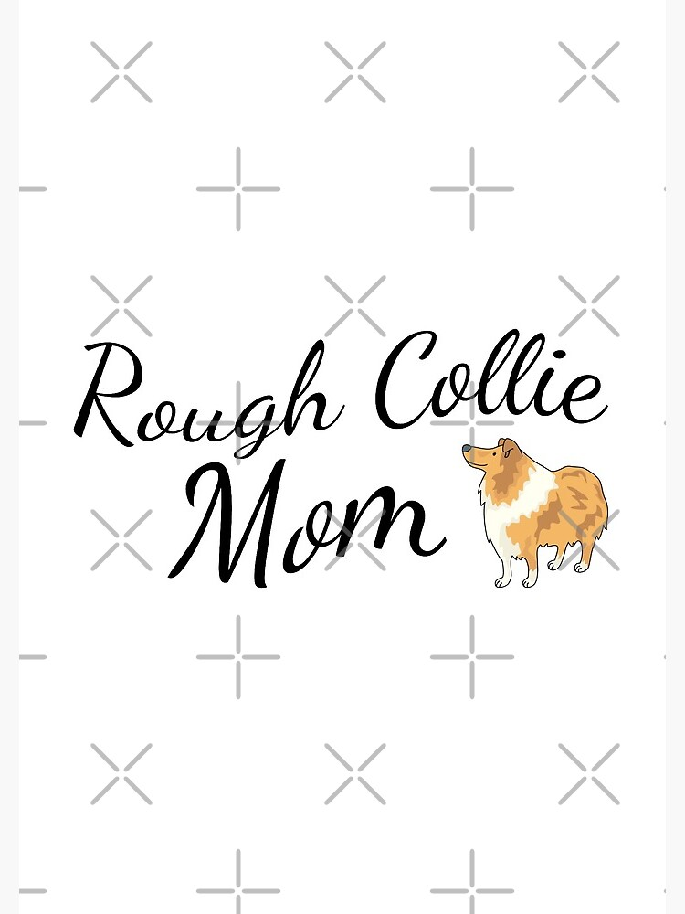 Rough Collie Mom by tribbledesign