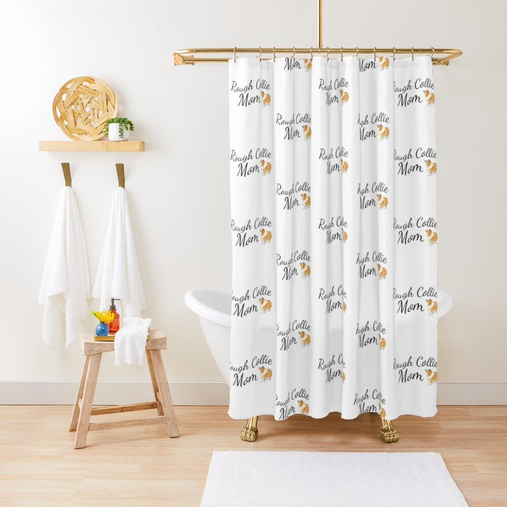 Rough Collie Mom Shower Curtain