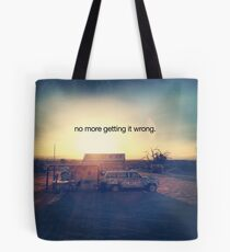 no more getting it wrong Tote Bag