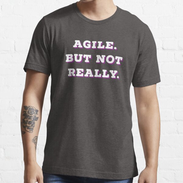 Agile but not really SIMPLE | Professions | pink Outline Essential T-Shirt