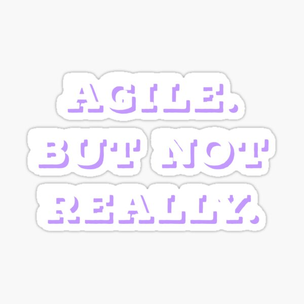 Agile but not really SIMPLE   Professions   pink Outline Sticker