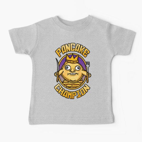 PANCAKE CHAMPION  Baby T-Shirt
