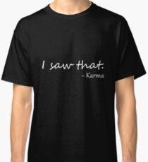 Karma Quotes Lol T-Shirts | Redbubble