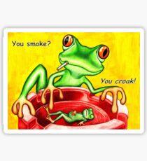 You smoke? Sticker
