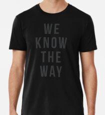Wir kennen den Weg! Männer Premium T-Shirts