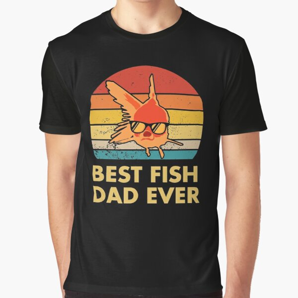 Best Fish Dad Ever Graphic T-Shirt
