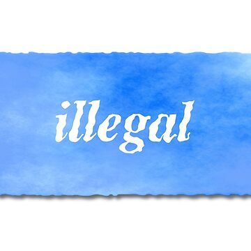 Illegal (wavy, blue) by interpole