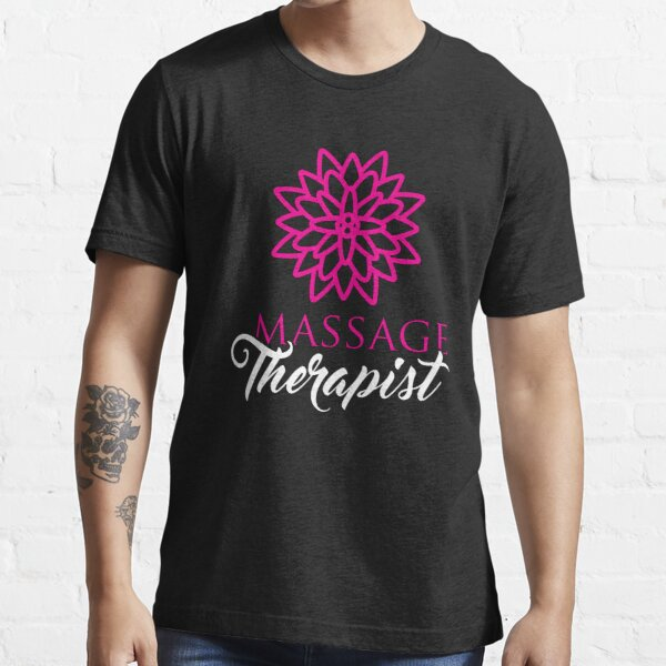 Cute Massage Therapist Product  Flower  Gifts For Masseuse T-shirt essentiel