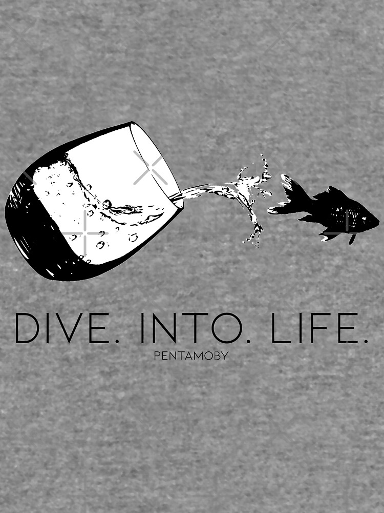 DIVE. INTO. LIFE. (B) by Pentamoby