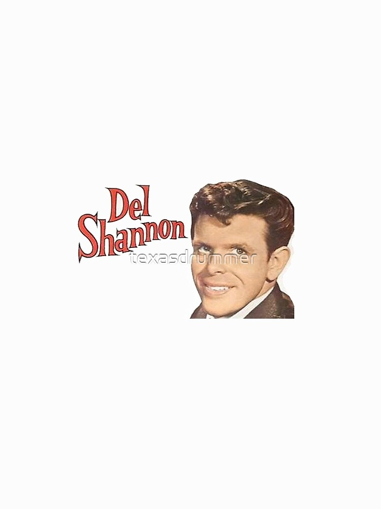 Del Shannon by texasdrummer