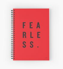 FEAR LESS. Spiral Notebook