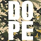DOPE. Dope on Como, camouflage print. by Leo Rolph
