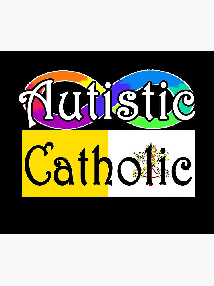Autistic Catholic by Hodae