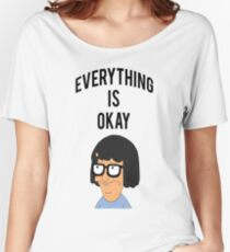 EVERYTHING IS OKAY! Women's Relaxed Fit T-Shirt