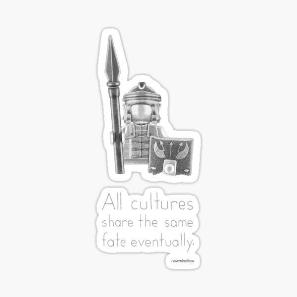 Rome - All Cultures Share the Same Fate Eventually Sticker