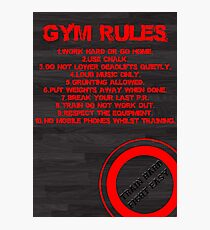 Gym rules Photographic Print