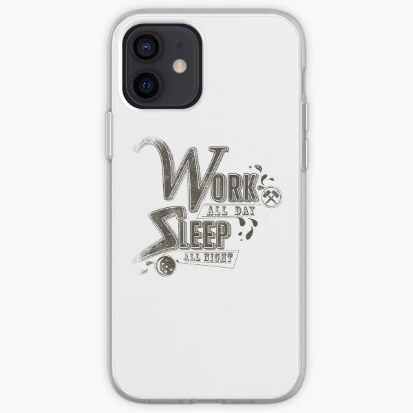 Work all day sleep all night iPhone Soft Case