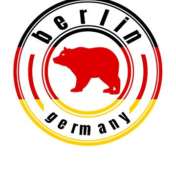 Berlin Germany With German Flag and Bear by TNTs