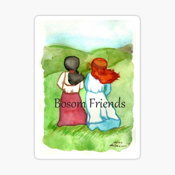 Bosom Friends Anne of Green Gables  Sticker