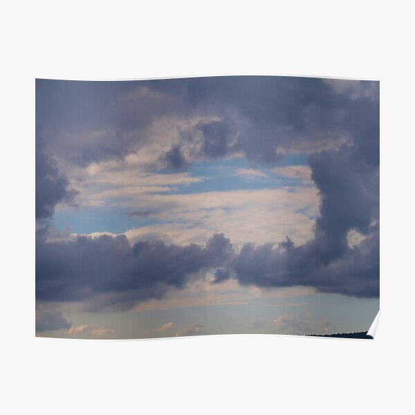 Window to the sky , clouds via  Mt. Barney  Poster