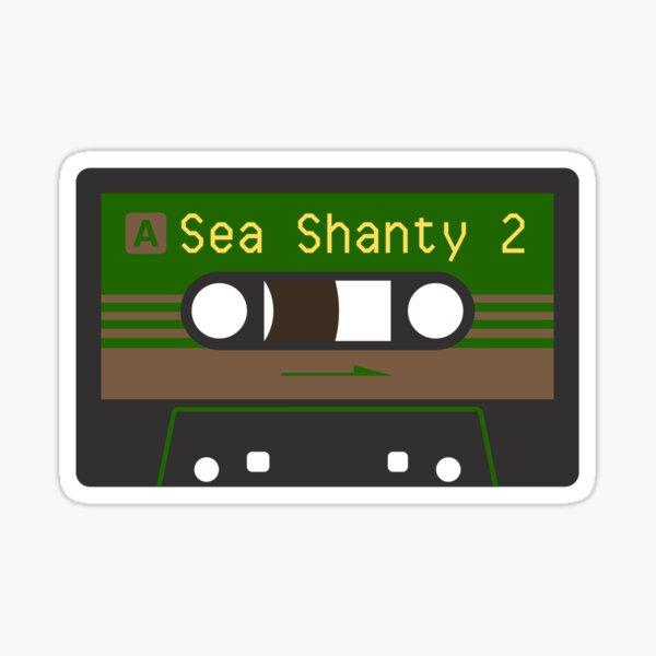 Sea Shanty 2 Tape Sticker