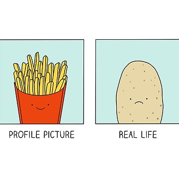 Fries vs Potato by Milkyprint