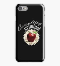 Consulting Criminal iPhone Case/Skin