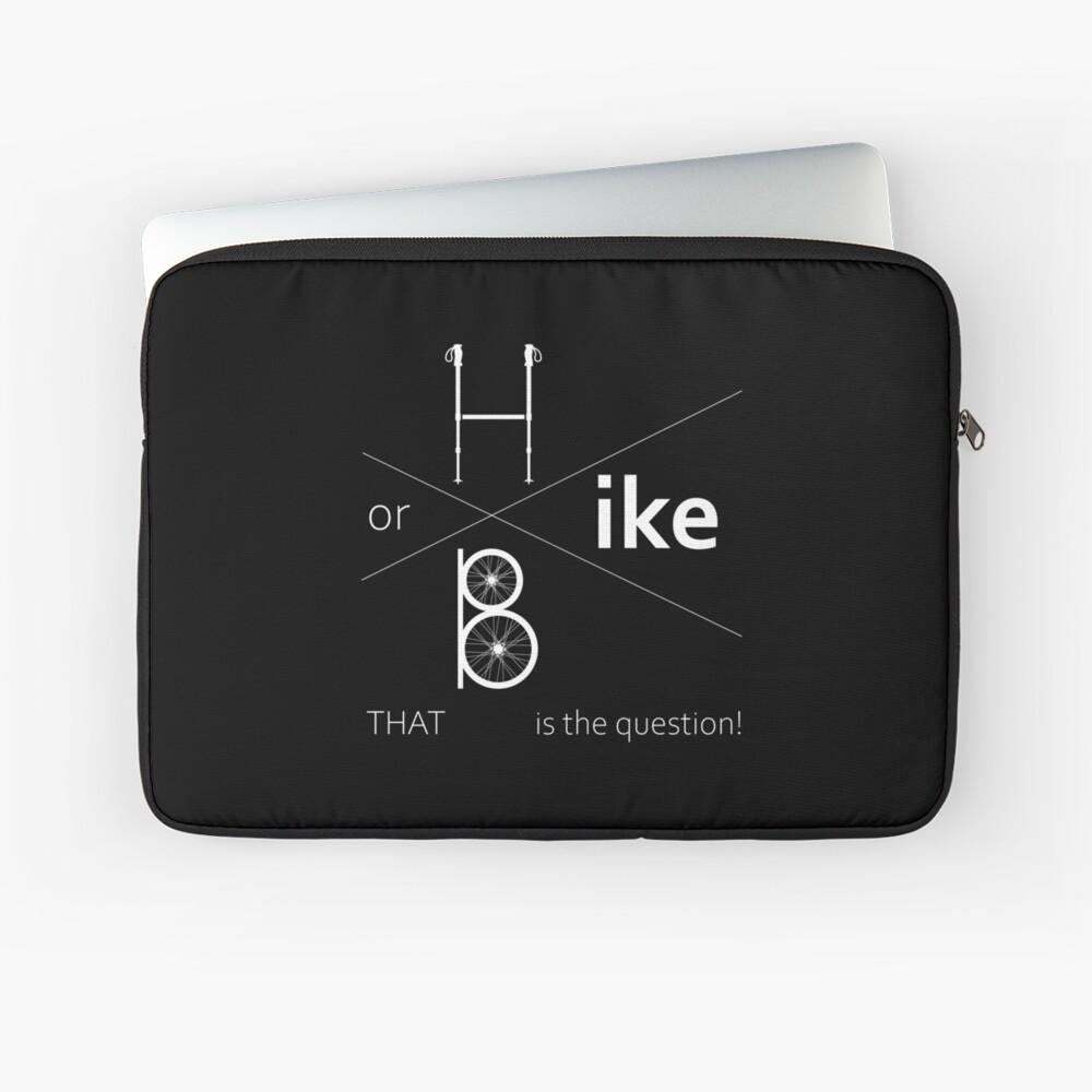 Hike or bike Laptop Sleeve