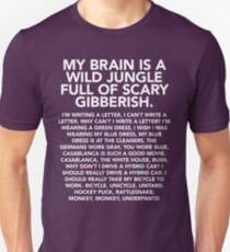 Mein Gehirn ist ein wilder Dschungel (Affe Unterhose) Slim Fit T-Shirt