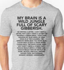 My brain is a wild jungle t-shirt (monkey monkey underpants) – Gilmore Girls, Lorelai Gilmore, Rory, Stars Hollow T-Shirt