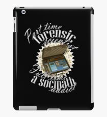 Full Time A Sociopath Addict iPad Case/Skin