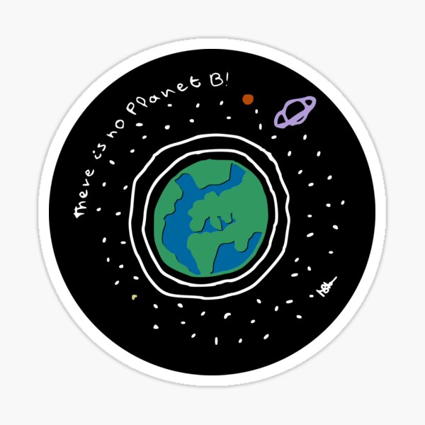 There is no planet B! Sticker