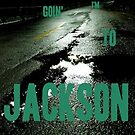 I'm goin' to Jackson by Digby