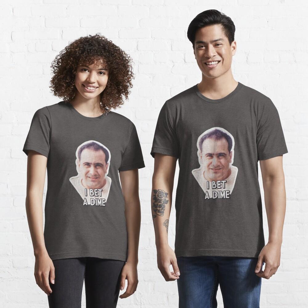 I Bet a Dime Essential T-Shirt