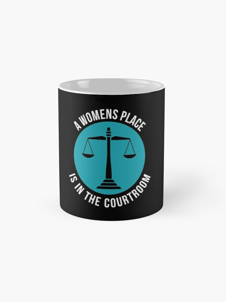 Alternative Ansicht von A Womans Place Is In The Courtroom Shirt Female Lawyer Gift Tasse