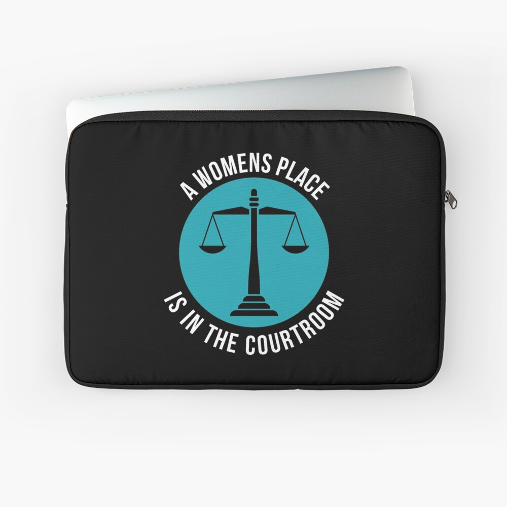 A Womans Place Is In The Courtroom Shirt Female Lawyer Gift Laptoptasche